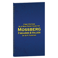 Blue Book Pocket Guide for Mossberg Firearms & Values